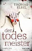 Cover-Bild zu Der Todesmeister von Elbel, Thomas