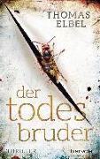 Cover-Bild zu Der Todesbruder von Elbel, Thomas