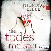 Cover-Bild zu Der Todesmeister (Audio Download) von Elbel, Thomas