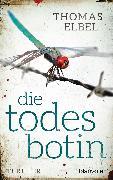 Cover-Bild zu Die Todesbotin (eBook) von Elbel, Thomas