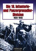 Cover-Bild zu Die 18. Infanterie- und Panzergrenadierdivision 1934-1945