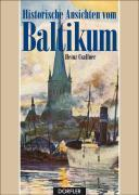 Cover-Bild zu Historische Ansichten vom Baltikum