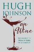 Cover-Bild zu eBook Hugh Johnson on Wine