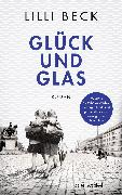 Cover-Bild zu Beck, Lilli: Glück und Glas (eBook)