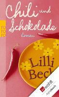 Cover-Bild zu Beck, Lilli: Chili und Schokolade (eBook)