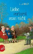 Cover-Bild zu Beck, Lilli: Liebe verlernt man nicht (eBook)
