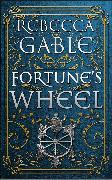 Cover-Bild zu Fortune's Wheel (eBook) von Gable, Rebecca