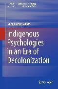 Cover-Bild zu eBook Indigenous Psychologies in an Era of Decolonization