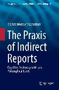 Cover-Bild zu eBook The Praxis of Indirect Reports
