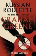 Cover-Bild zu Greene, Richard: Russian Roulette (eBook)