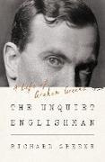 Cover-Bild zu Greene, Richard: The Unquiet Englishman: A Life of Graham Greene (eBook)