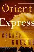 Cover-Bild zu Greene, Graham: Orient Express (eBook)
