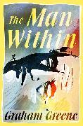 Cover-Bild zu Greene, Graham: The Man Within (eBook)