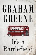 Cover-Bild zu Greene, Graham: It's a Battlefield (eBook)
