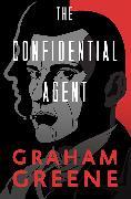 Cover-Bild zu Greene, Graham: The Confidential Agent (eBook)