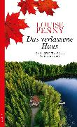 Cover-Bild zu Das verlassene Haus (eBook) von Penny, Louise