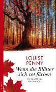 Cover-Bild zu Wenn die Blätter sich rot färben von Penny, Louise