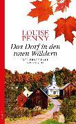 Cover-Bild zu Das Dorf in den roten Wäldern (eBook) von Penny, Louise