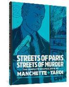 Cover-Bild zu Tardi, Jacques: Streets Of Paris, Streets Of Murder (vol. 2)