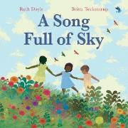 Cover-Bild zu Doyle, Ruth: A Song Full of Sky (eBook)