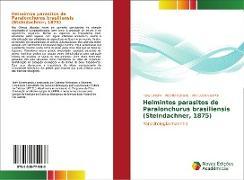 Cover-Bild zu Silveira, Tony: Helmintos parasitos de Paralonchurus brasiliensis (Steindachner, 1875)