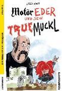 Cover-Bild zu Tauber, Christopher: MOTÖR Eder und sein TRUEmuckl