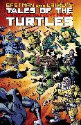 Cover-Bild zu Eastman, Kevin: Tales of the Teenage Mutant Ninja Turtles Volume 1
