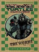 Cover-Bild zu Eastman, Kevin: Teenage Mutant Ninja Turtles: The Works Volume 2