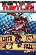 Cover-Bild zu Waltz, Tom: Teenage Mutant Ninja Turtles Volume 7: City Fall Part 2