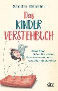 Cover-Bild zu Winkler, Sandra: Das Kinderverstehbuch