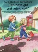Cover-Bild zu Volmert, Julia: Ich pass gut auf mich auf! Bilderbuch-Sammelband