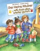 Cover-Bild zu Volmert, Julia: Der kleine Räuber ... will, dass alles wieder gut ist!