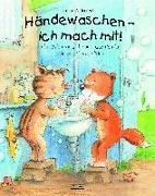 Cover-Bild zu Volmert, Julia: Händewaschen - ich mach mit oder Wie man sich vor ansteckenden Keimen schützen kann