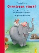 Cover-Bild zu Brezina, Thomas: Gemeinsam stark! Das große Vorlesebuch