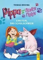 Cover-Bild zu Brezina, Thomas: Pippa und die Bunten Pfoten - Einstein, das Schulschwein