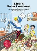 Cover-Bild zu Weiss, Martin: Globi's Swiss Cookbook