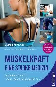 Cover-Bild zu Weiß, Dr. med. Martin: Muskelkraft - Eine starke Medizin (eBook)