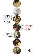 Cover-Bild zu Matt, Peter von: Sieben Küsse
