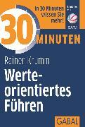 Cover-Bild zu eBook 30 Minuten Werteorientiertes Führen