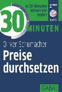 Cover-Bild zu eBook 30 Minuten Preise durchsetzen