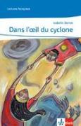 Cover-Bild zu Dans l'oeil du cyclone von Darras, Isabelle