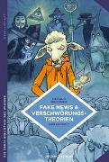 Cover-Bild zu Bronner, Gérald: Fake News und Verschwörungstheorien