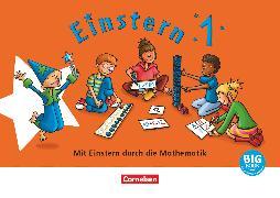 Cover-Bild zu Bauer, Roland: Einstern, Mathematik, Ausgabe 2021, Band 1, BigBook zum gemeinsamen Entdecken, Mit großen Illustrationen und didaktisch-methodischen Hinweisen