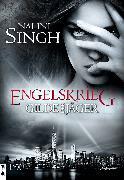 Cover-Bild zu Singh, Nalini: Gilde der Jäger - Engelskrieg (eBook)