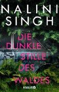 Cover-Bild zu Singh, Nalini: Die dunkle Stille des Waldes (eBook)