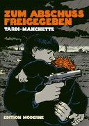 Cover-Bild zu Tardi, Jacques: Zum Abschuss freigegeben