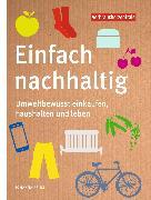 Cover-Bild zu Prinz, Dr. Johanna: Einfach nachhaltig (eBook)