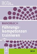 Cover-Bild zu Handbuch Führungskompetenzen trainieren von Reineck, Uwe