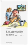 Cover-Bild zu Ein Appenzeller namens... Band 3 von Auer, Eugen