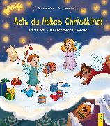 Cover-Bild zu Ach, du liebes Christkind! von Auer, Christine